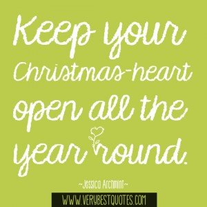 Keep-your-Christmas-heart-open-all-the-year-round.-Jessica-Archmint